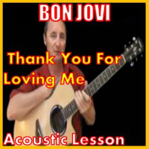 learn to play thank you for loving me by bon jovi