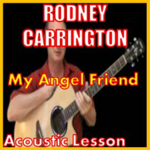 Learn to play My Angel Friend by Rodney Carrington | Movies and Videos | Educational