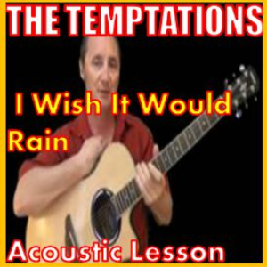 learn to play i wish it would rain by the temptations