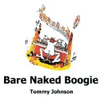 bare naked boogie