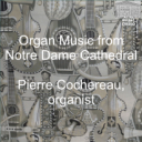 Pierre Cochereau plays the organ of  Notre Dame Cathedral, Paris   Music   Classical