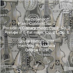 rachmaninoff: piano concerto no. 2/preludes - joyce hatto, piano; hamburg pro musica/george hurst