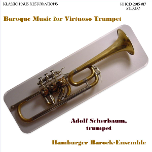 baroque music for virtuoso trumpet - adolf scherbaum, trumpet and leader - hamburger barock-ensemble