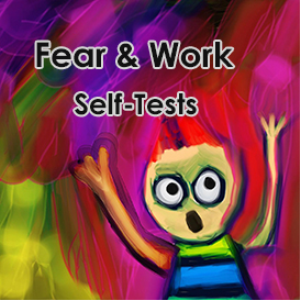 fear & work self-tests