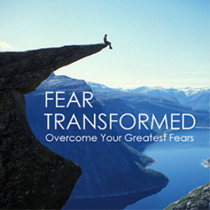 fear transformed - web self-study