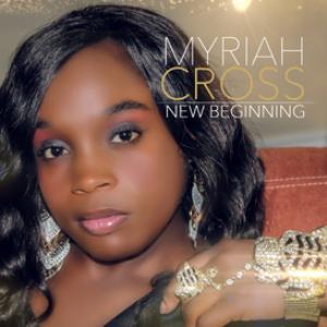 myriah cross - new beginning