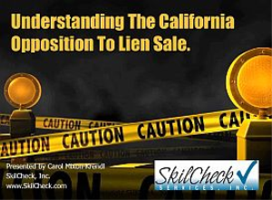 understanding the california opposition to lien sale