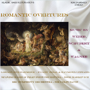 romantic overtures - music by weber, schubert and wagner