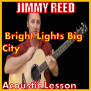 Learn to play Bright Lights Big City by Jimmy Reed | Movies and Videos | Educational