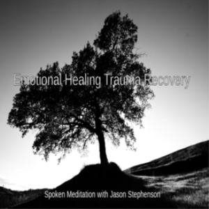 emotional healing trauma recovery - guided meditation