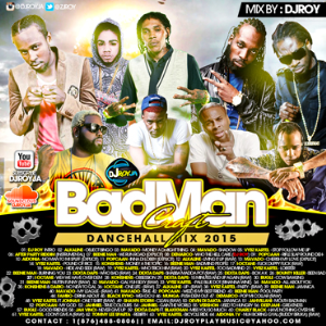 dj roy badman craft dancehall mix 2015