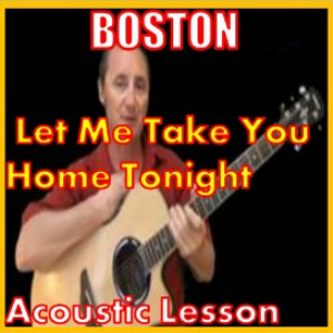 Learn to play Let Me Take Me Home Tonight by Boston | Movies and Videos | Educational