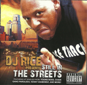dj rice - still in the streets -  the compilation