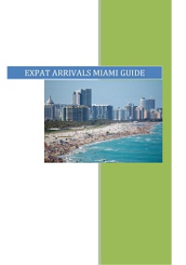 expat arrivals guide to miami