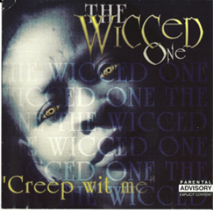 the wicced one - creep wit me - lp