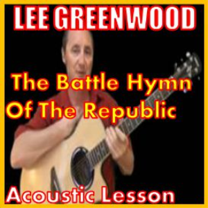 learn to play the battle hymn of the republic by lee greenwood