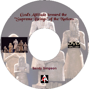 """god's attitude toward the """"supreme beings"""" of the nations (mp3)"""