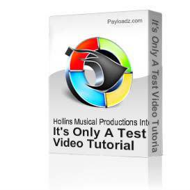 It's Only A Test Video Tutorial | Movies and Videos | Educational