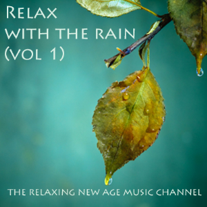 relax with the rain (volume 1)