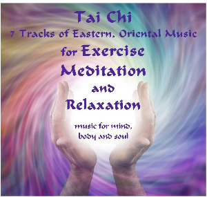 tai chi music for exercise, meditation and relaxation