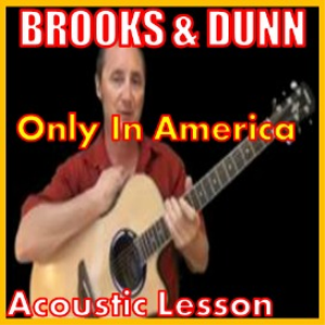 learn to play only in america by brooks and dunn