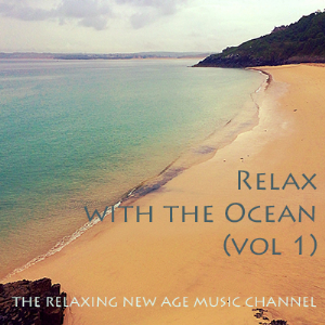 relax with the ocean (volume 1)