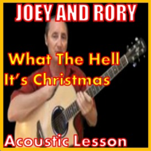 Learn to play What The Hell It's The Holiday by Joey & Rory | Movies and Videos | Educational