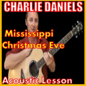 Learn to play Mississippi Christmas Eve by Charlie Daniels | Movies and Videos | Educational
