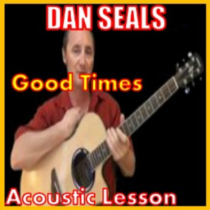 Learn to play Good Times by Dan Seals   Movies and Videos   Educational
