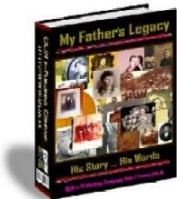 my fathers legacy - with master resell rights