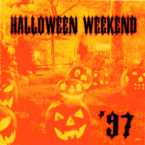 Halloween Weekend 1997 | Music | Dance and Techno