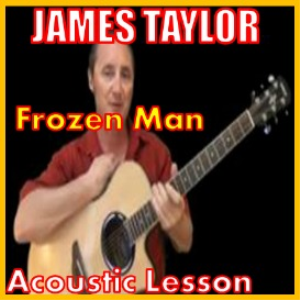 Learn to play Frozen Man by James Taylor | Movies and Videos | Educational