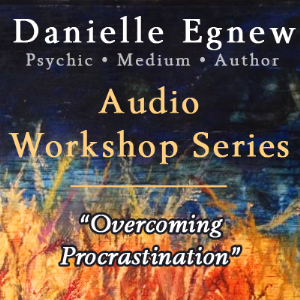 danielle egnew live forum - overcoming procrastination