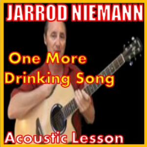 learn to play one more drinking song by jarrod niemann