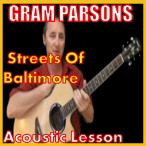 learn to play streets of baltimore by gram parsons
