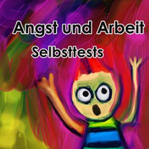 Angst und Arbeit - Selbsttests | eBooks | Self Help