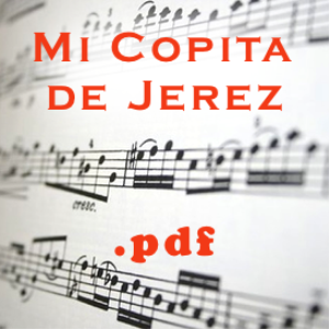 mi copita de jerez - tanguillos (pdf)