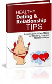 healthy dating and relationship tips (resale rights included)