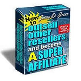 how to outsell other resellers and become a super affiliate with resal