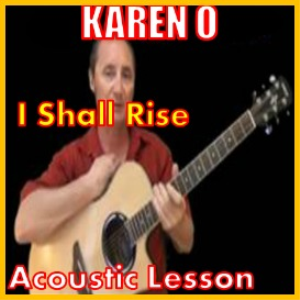 Learn to play I Shall Rise by Karen O | Movies and Videos | Educational