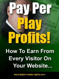 pay per play profits with master resale rights