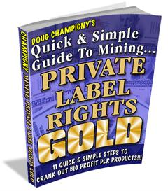 mining private label rights gold with mrr