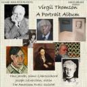 Virgil Thomson: A Portrait Album   Music   Classical