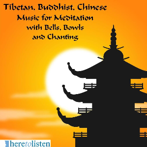 tibetan buddhist and chinese music for meditation