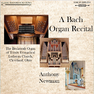 a bach organ recital - anthony newman