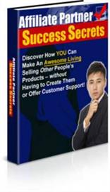 Affiliate Partner Success Secrets 2nd Edition -Master Resale Rights | eBooks | Business and Money
