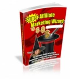 supreme affiliate marketing wizard - with master resale rights