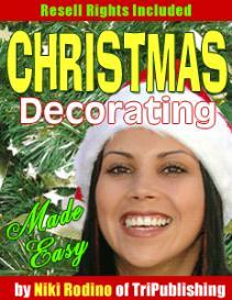 Christmas Decorating Made Easy With Master Resale Rights | eBooks | Plays and Scripts