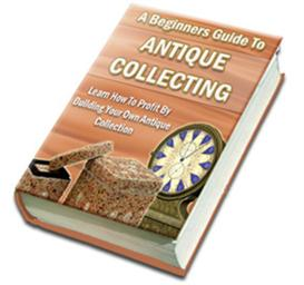 a beginners guide to antique collecting with master resale rights