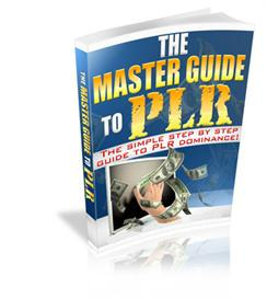 The Master Guide To PLR With Master Resale Rights | eBooks | Business and Money